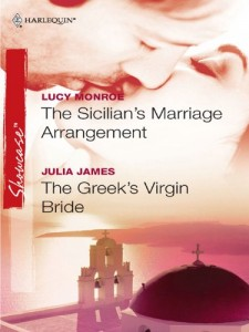 The Sicilian's Marriage Arrangement (with The Greek's Virgin Bride by Julia James)