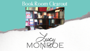 Picture of Lucy's full book room with the text: Book Room Clearout - Lucy Monroe