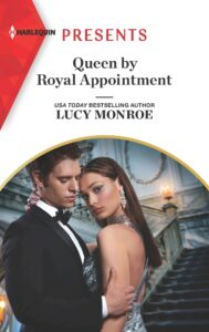 Image of a man in a tuxedo and a woman in a formal gown under the book title Queen by Royal Appointment by Lucy Monroe